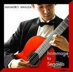 セゴビアへのオマージュ/ Hommage to Segovia
