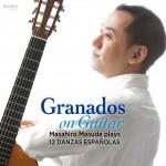 """Granados on Guitar """"12 Danzas Espanolas"""""""